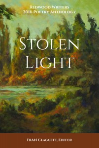 Redwood Writers 2016 poetry anthology Stolen Light