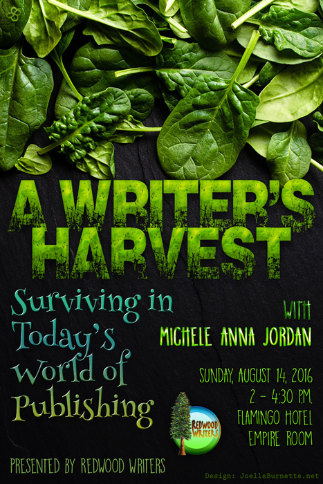 Redwood Writers--A Writer's Harvest—Surviving in Today's World of Publishing