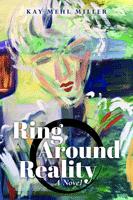 Ring-Around-Reality_Kay-Miller