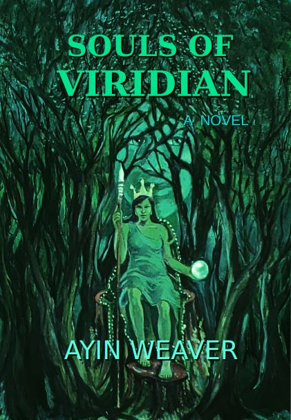Ayin Weaver_Souls of Viridian