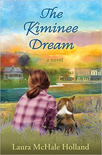 Laura McHale Holland_BOOK_The Kiminee Dream