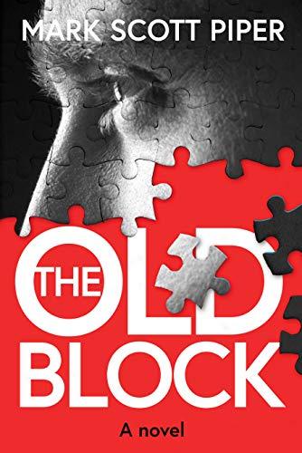Mark Piper_BOOK_The Old Block