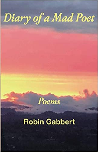 Robin Gabbert_BOOK_Diary of a Mad Poet